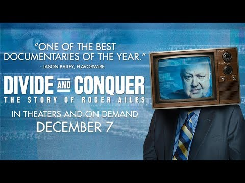 Divide And Conquer: The Story of Roger Ailes - Trailer