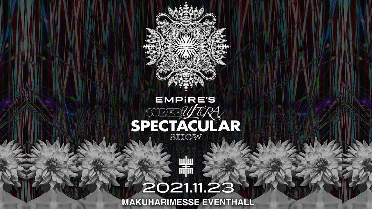 幕張メッセイベントホールワンマン開催決定 / EMPiRE'S SUPER ULTRA SPECTACULAR SHOW