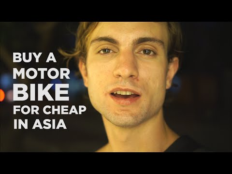 "How To Buy A Motorbike In Asia For ""Cheap Cheap"" (Less Than $200)"