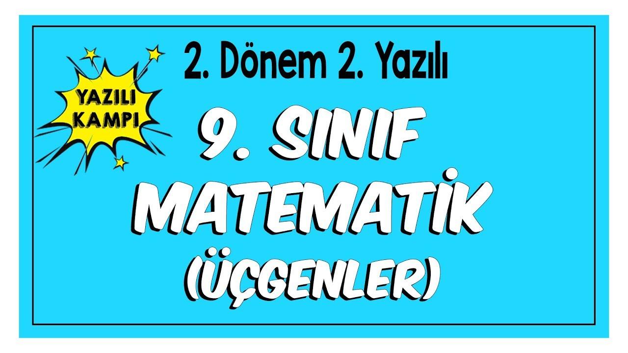 9 Sinif Matematik 2 Donem 2 Yaziliya Hazirlik Ucgenler Youtube
