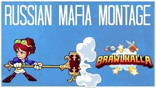 Brawlhalla RUSSIAN MAFIA Montage!