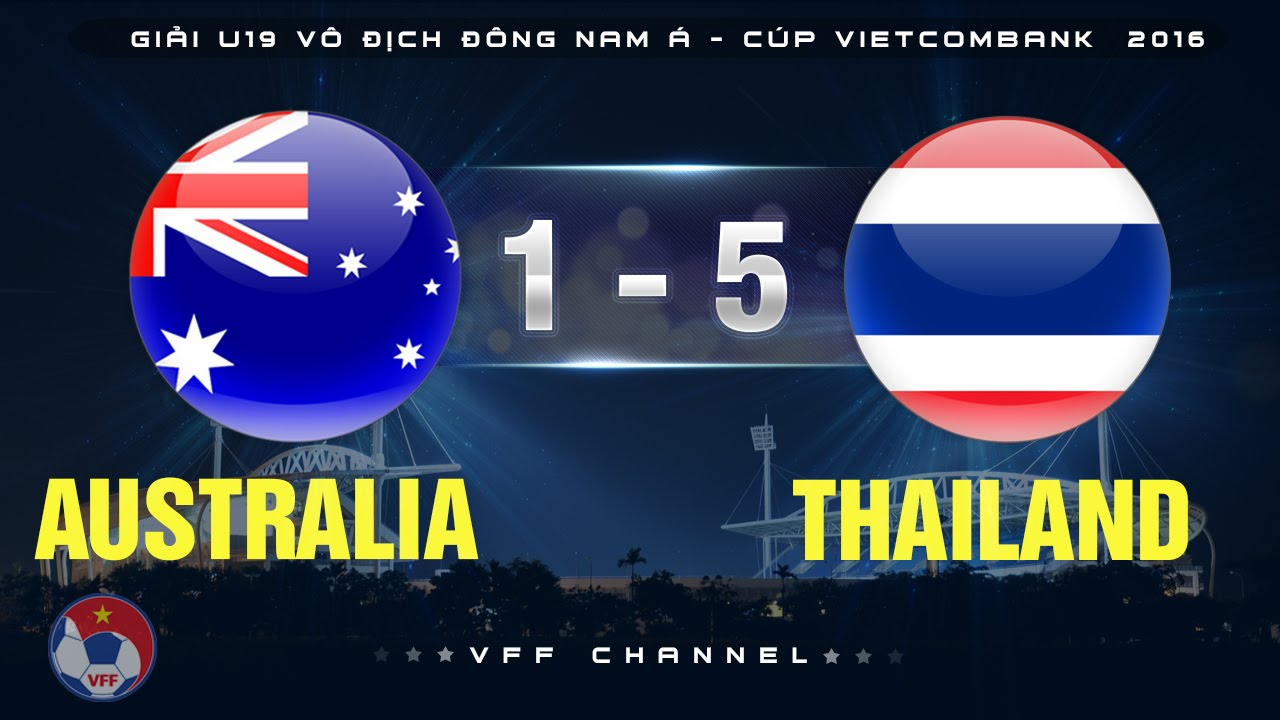 Video: U19 Australia vs U19 Thái Lan