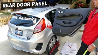 FORD FIESTA REAR DOOR PANEL REMOVAL FIESTA MK7 2008-2017