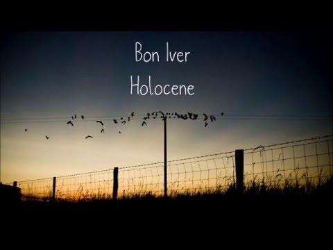 Bon Iver - Holocene (Lyrics)