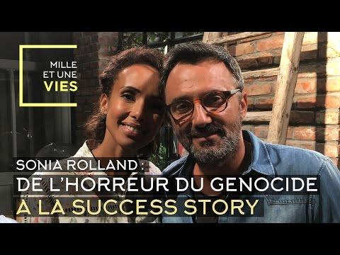 Sonia Rolland, du génocide à la success story - Mille et une vies