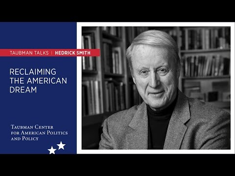 Hedrick Smith ─ Reclaiming the American Dream