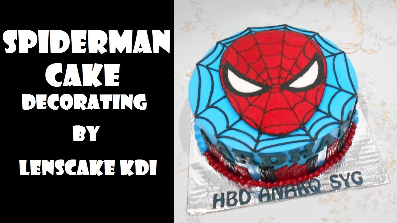 Spiderman Cake Decorating (Sequel) by LeNsCake Kdi - YouTube