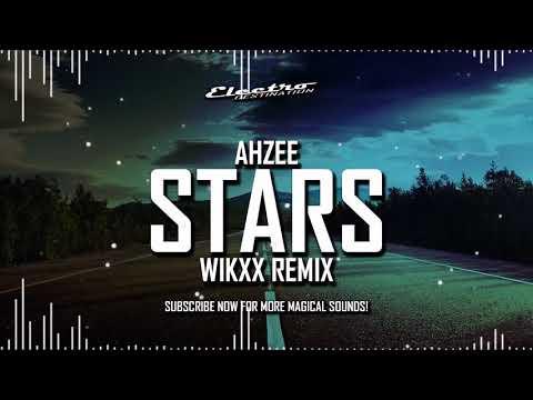 AHZEE STARS WIKXX REMIX