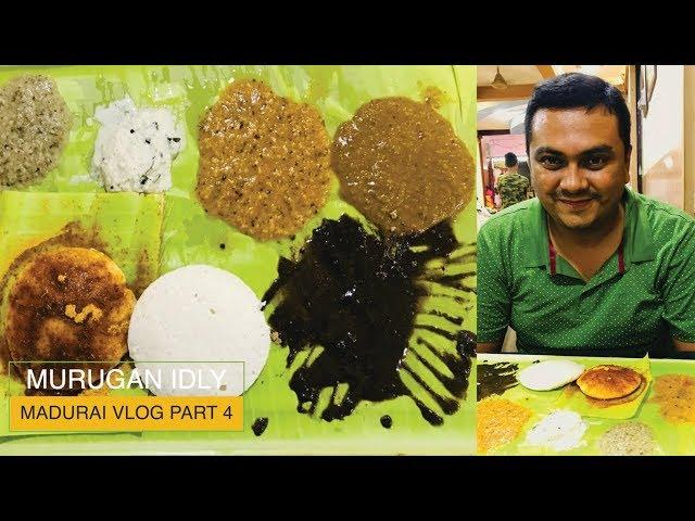 The worlds best Idlis and chutneys from Murugan Idly, Madurai