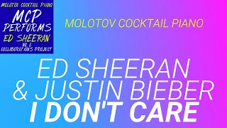 I Don#39t Care Ed Sheeran amp Justin Bieber cover by Molotov Cocktail Piano