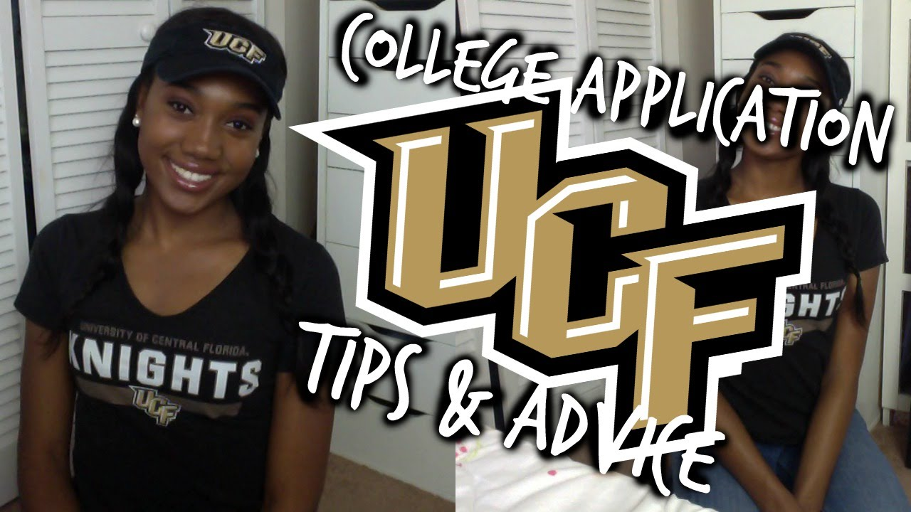 i m going to ucf college application tips advice
