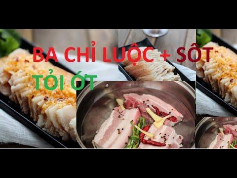 Hướng dẫn cách làm món thịt ba chỉ luộc sốt tỏi thơm ngon hấp dẫn | Nấu và ăn Channel