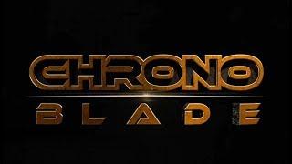 Chrono Blade Heroes - Первый Взгляд