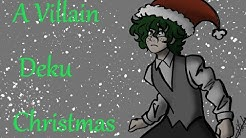 Villain Deku Christmas Special
