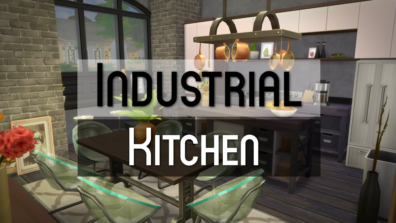 Industrial Kitchen The Sims 4 Room Build Industrial Kitchen Youtube