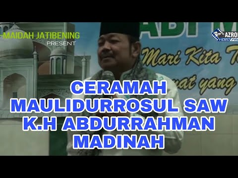 Ceramah KH. Abdurrahman Madinah (Nahdhotussyubban) - Masjid Jami Al Maidah Jatibening