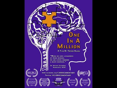 One In a Million:  A CJD Documentary (Best version)