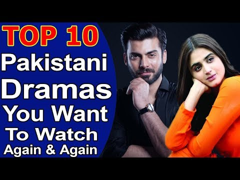 Top 10 Pakistani Dramas You Want To Watch Again And Again