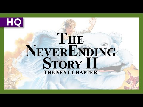 The NeverEnding Story II: The Next Chapter (1990) Trailer