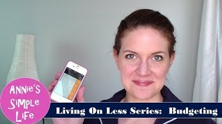 Living on Less Series:  Budget Tips