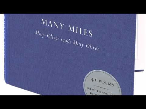 Mary Oliver reads Many Miles