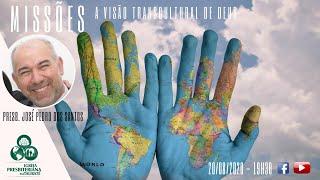 Missões - A visão transcultural de Deus - IPT