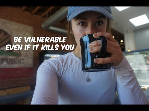 HOW BEING VULNERABLE WILL CHANGE YOUR LIFE