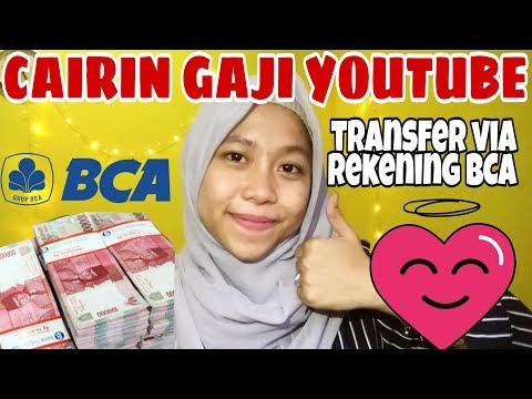CARA TRANSFER UANG YOUTUBE VIA BANK BCA   Cara Ambil Gaji Youtube By Khairunnisa Adlina