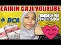 CARA TRANSFER UANG YOUTUBE VIA BANK BCA Cara Ambil Gaji Youtube By Khairunnisa Adlina mp3
