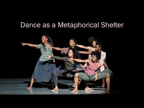 Shelter: Dance as a Metaphorical Shelter