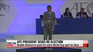 AFC president to push for extra World Cup spot for Asia