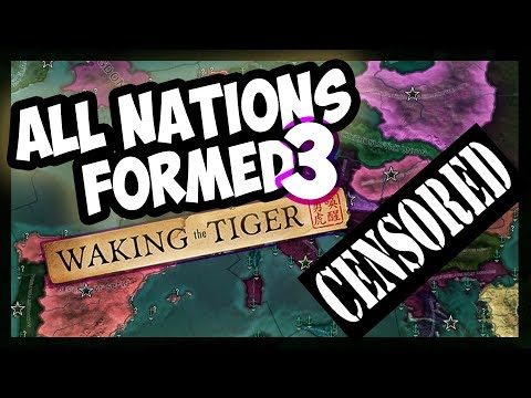 HOI4 | Forming All Nations In Waking The Tiger - WORST PEACE DEAL EVER? [FINAL] [Hearts of Iron 4]