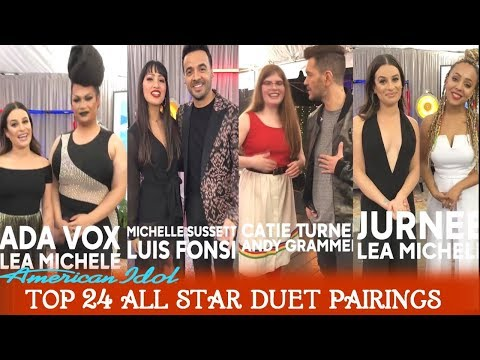 American Idol 2018 TOP 24 CELEBRITY DUET /All Star Duets PAIRINGS LEAKED /REVEALED