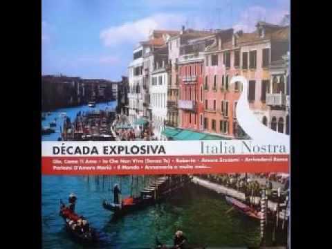 Decada Explosiva Italia Nostra