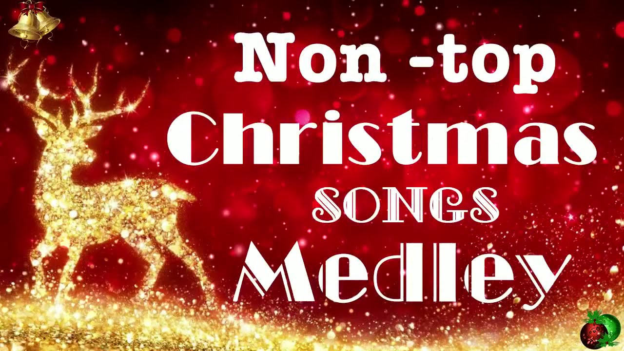 Non Stop Christmas Songs Medley Top 100 Christmas Nonstop Songs Youtube