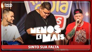 Menos é Mais, Ferrugem - Sinto Sua Falta #LIVE #FMODIA #PagodedoGago