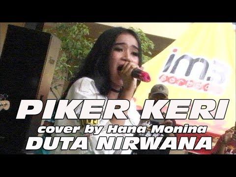 PIKER KERI cover by Hana Monina DUTA NIRWANA