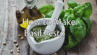 Making Basil Pesto — Mother Earth Living
