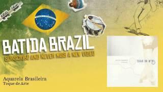 Baixar Toque de Arte - Aquarela Brasileira