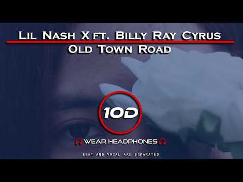 lil-nas-x---old-town-road-ft-billy-ray-cyrus-[10d-song]-(not-8d---9d-audio)