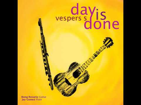 Day is Done Vespers 5