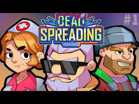 Dead Spreading: Saving - Android Gameplay BRO