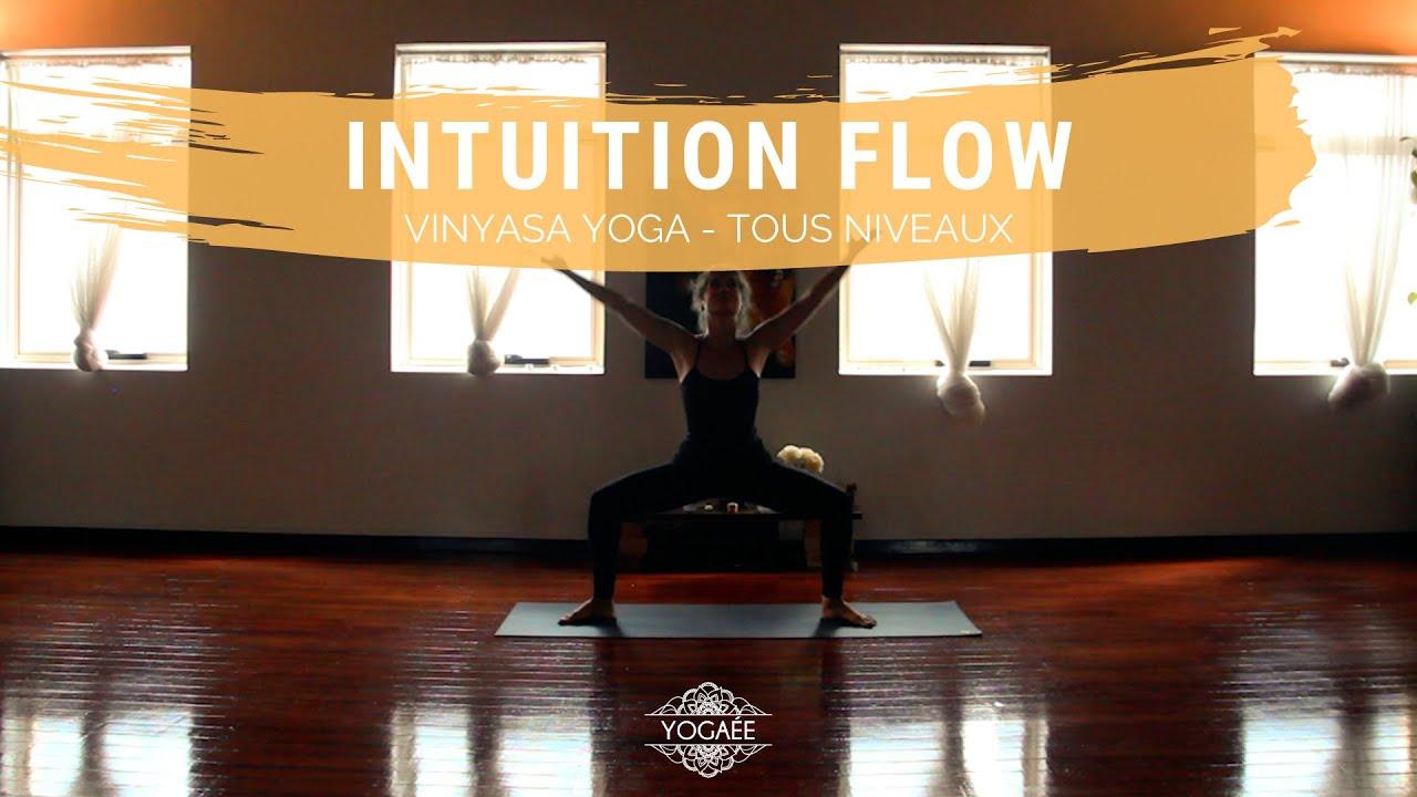 Intuition Flow - Vinyasa Yoga - Tous niveaux