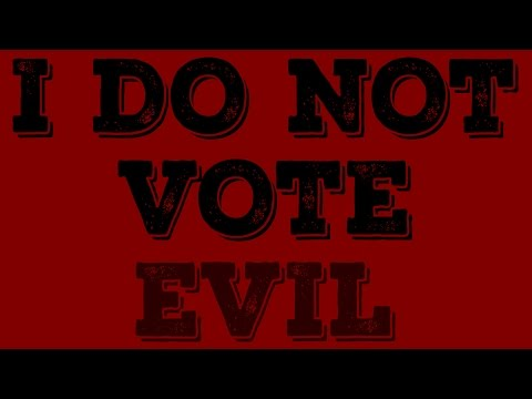WHEN NOT VOTING IS BETTER THAN VOTING | The lesser of two evils is still evil