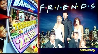 FRIENDS SLOT - 3 BONUS FEATURES! - Slot Machine Bonus