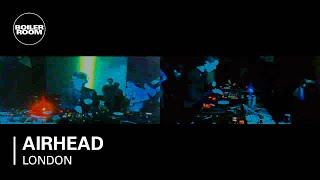 Airhead 45 min Boiler Room DJ Set