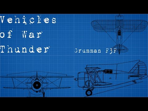 Vehicles of War Thunder part 6 (Grumman F3F)