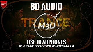 Hilight Tribe - Free Tibet [Vini Vici Remix] 8D Audio | Use Headphones | Mixhound 3D Studio