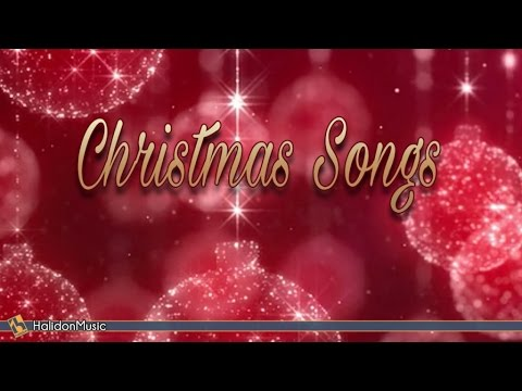 Christmas Songs | Traditional Christmas Collection