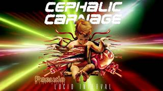 Watch Cephalic Carnage Lucid Interval video